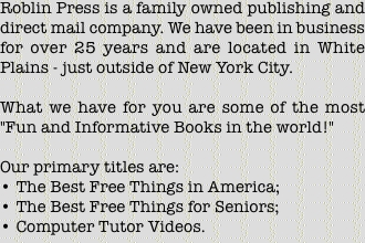 Roblin Press is a family owned publishing and direct mail compa